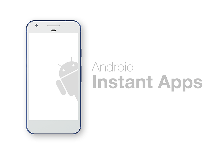 Android Instant Apps and How to Use It?