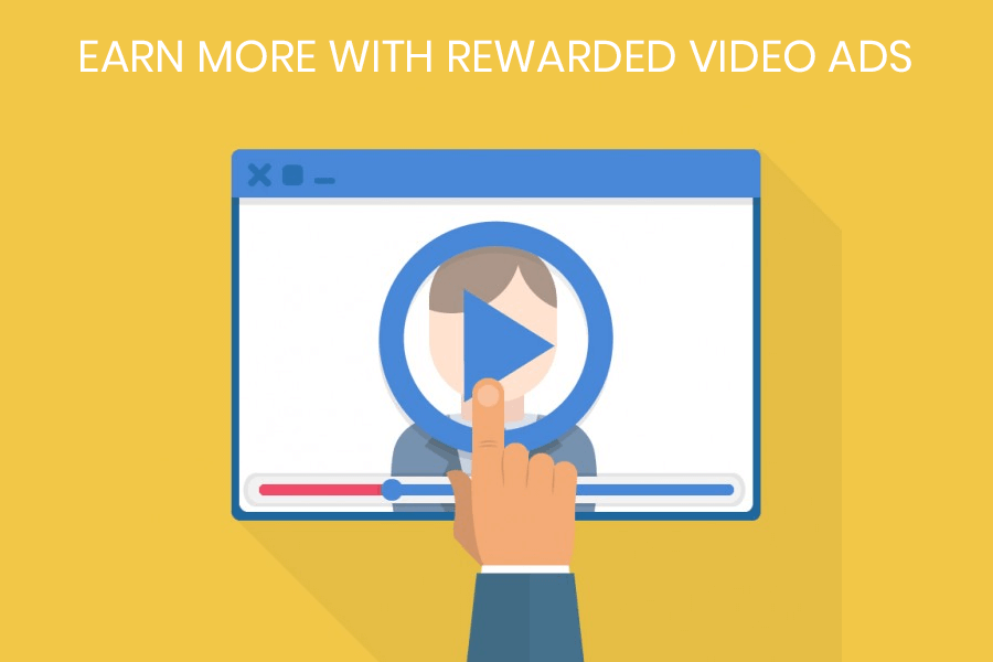 Earn More with Rewarded Video Ads