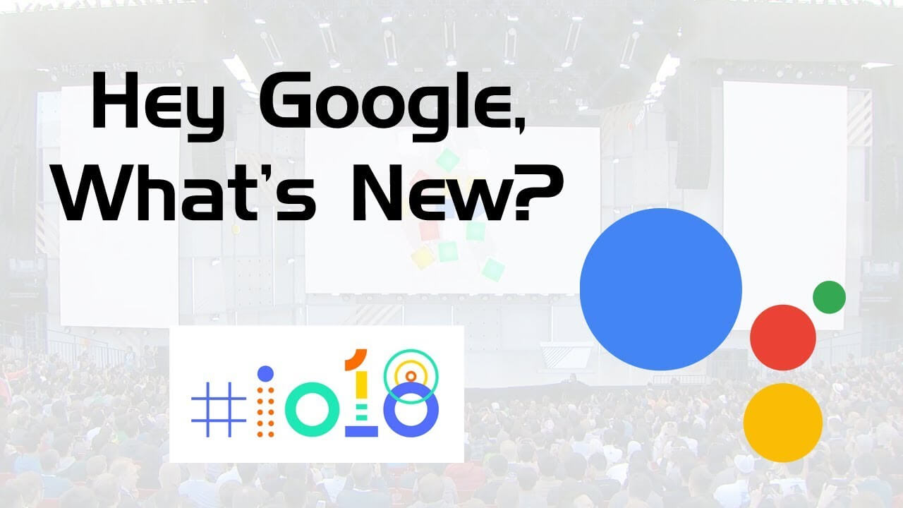 Google IO-2018