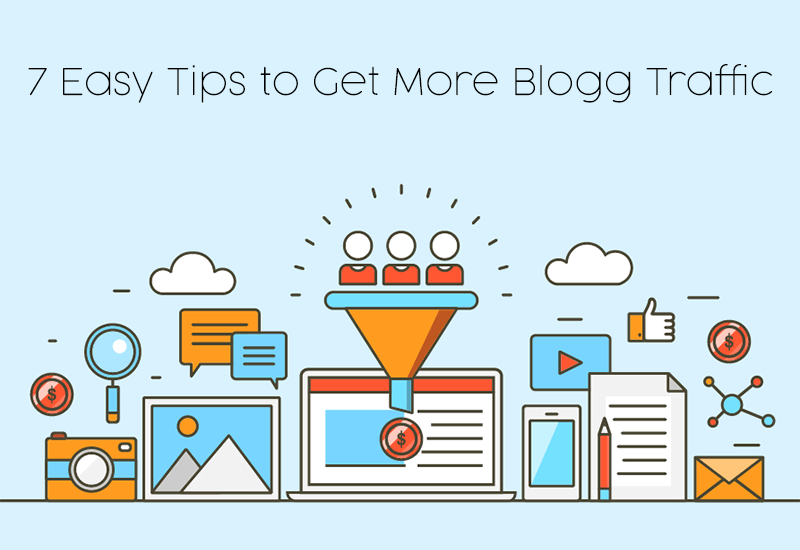 Easy Tips To Get More Blogg Traffic