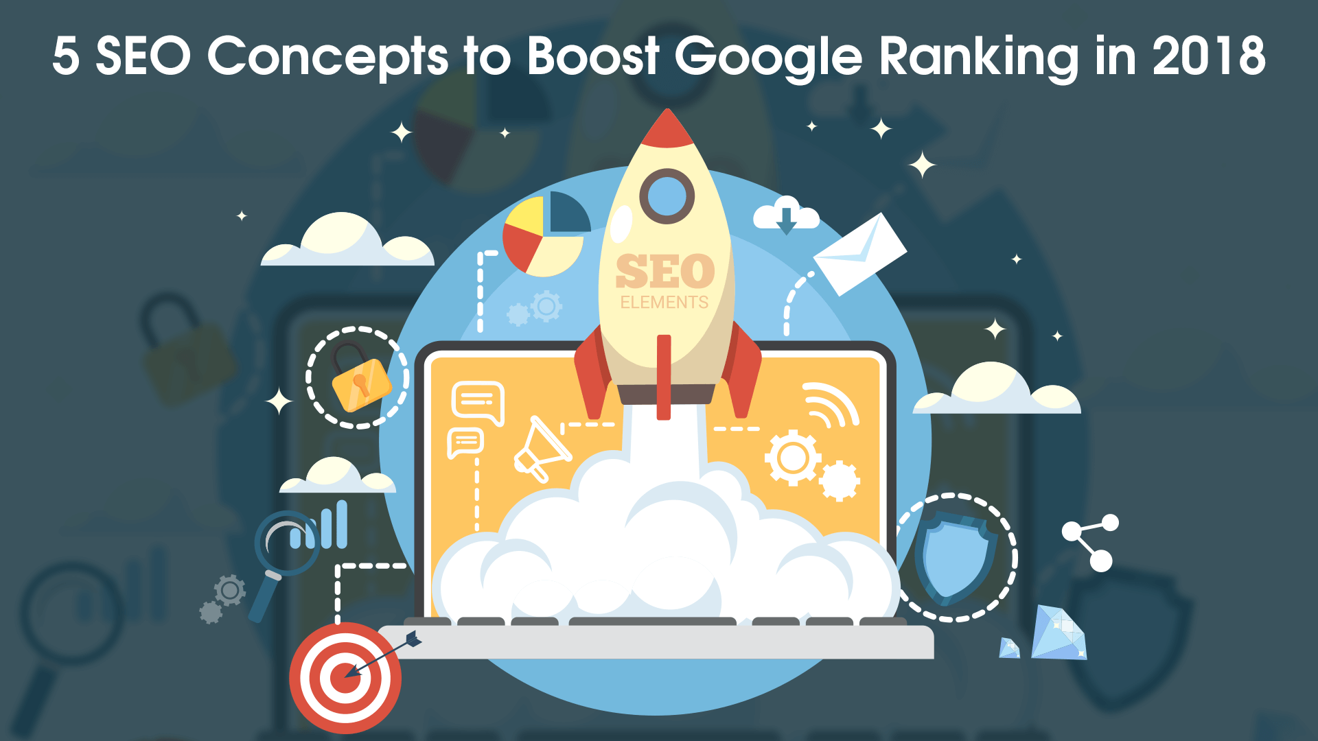5 SEO Concepts to Boost Google Ranking in 2018 banner
