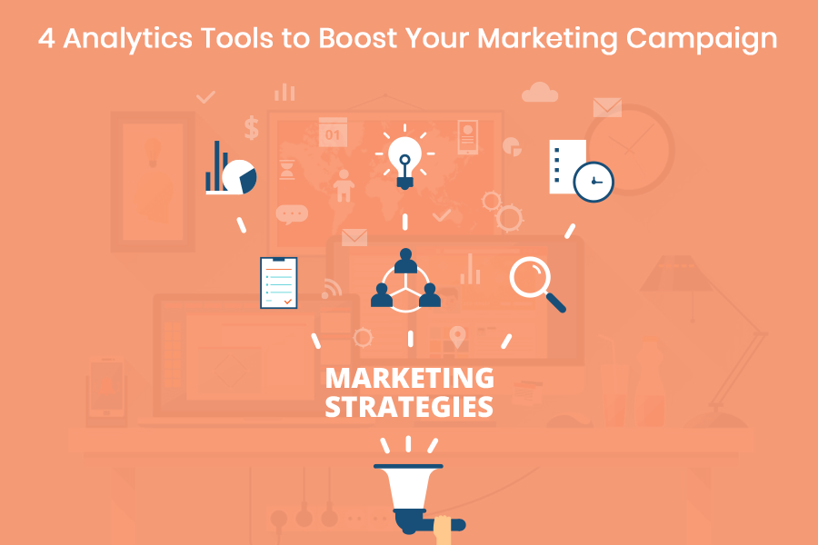 Analytics Tools To Boost Your Marketing Campaign