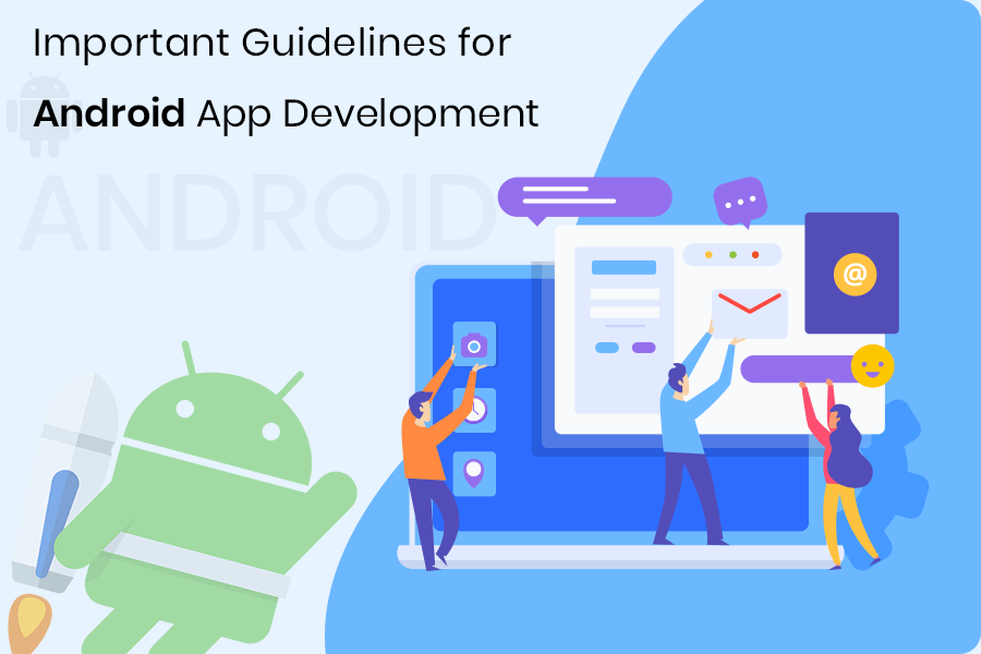 android app development guidelines