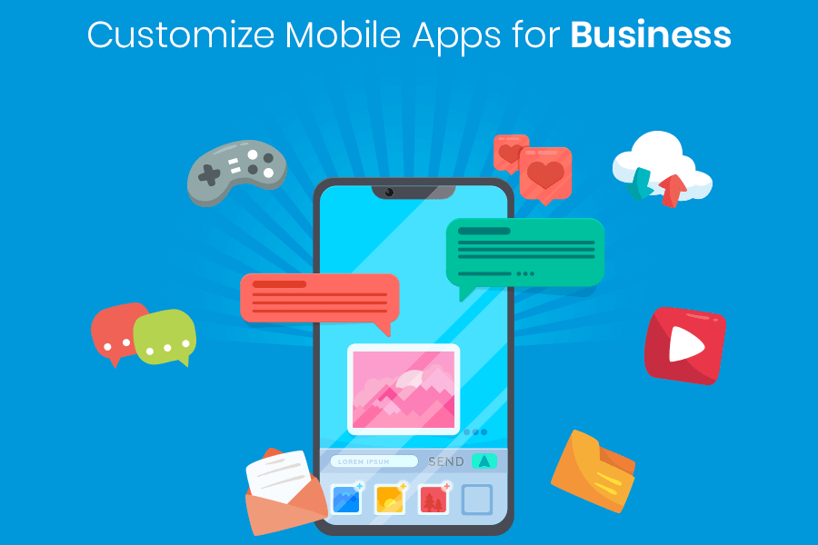 Customized Mobile App For Business