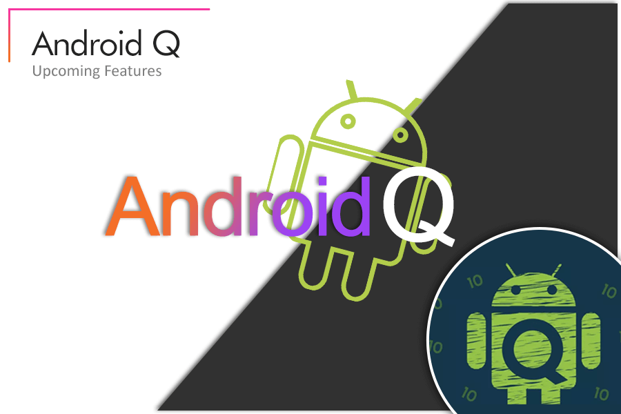 Android Q Feature