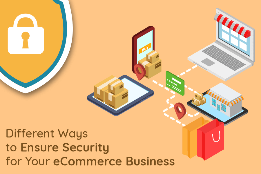 Different Ways to Ensure Security for Your eCommerce Business