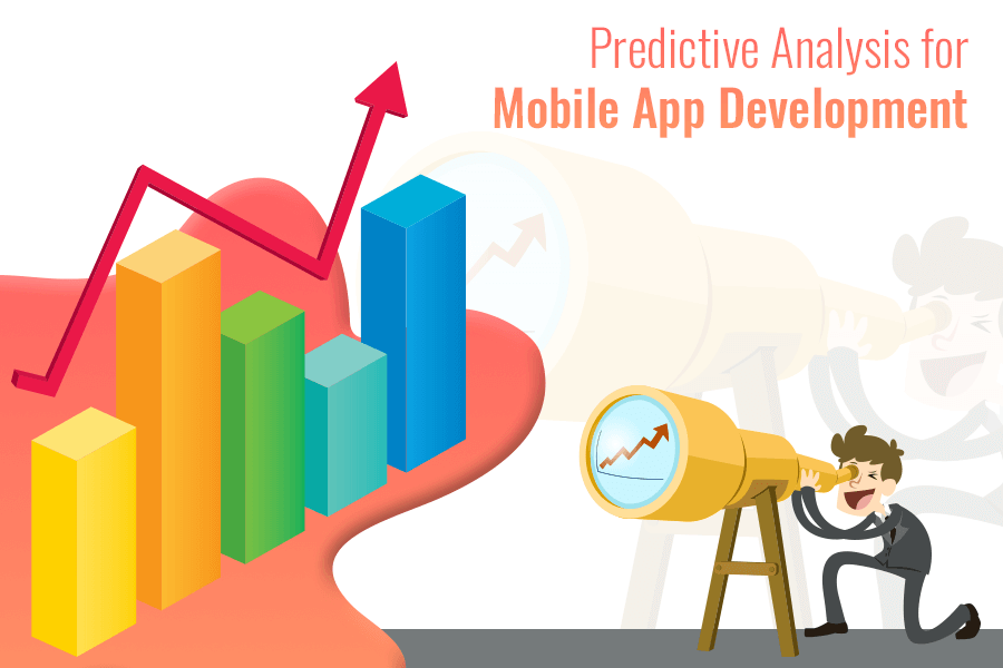 Predictive Analysis For Mobile App Development