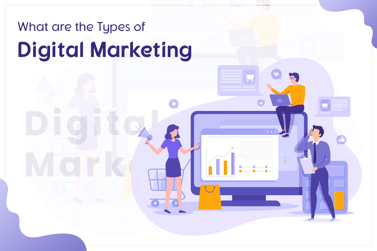 What are the Types of Digital Marketing