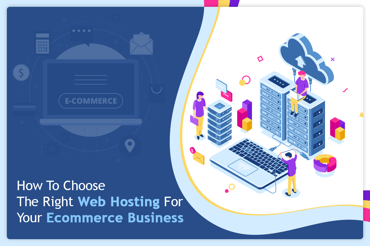 Right Web Hosting For Ecommerce business