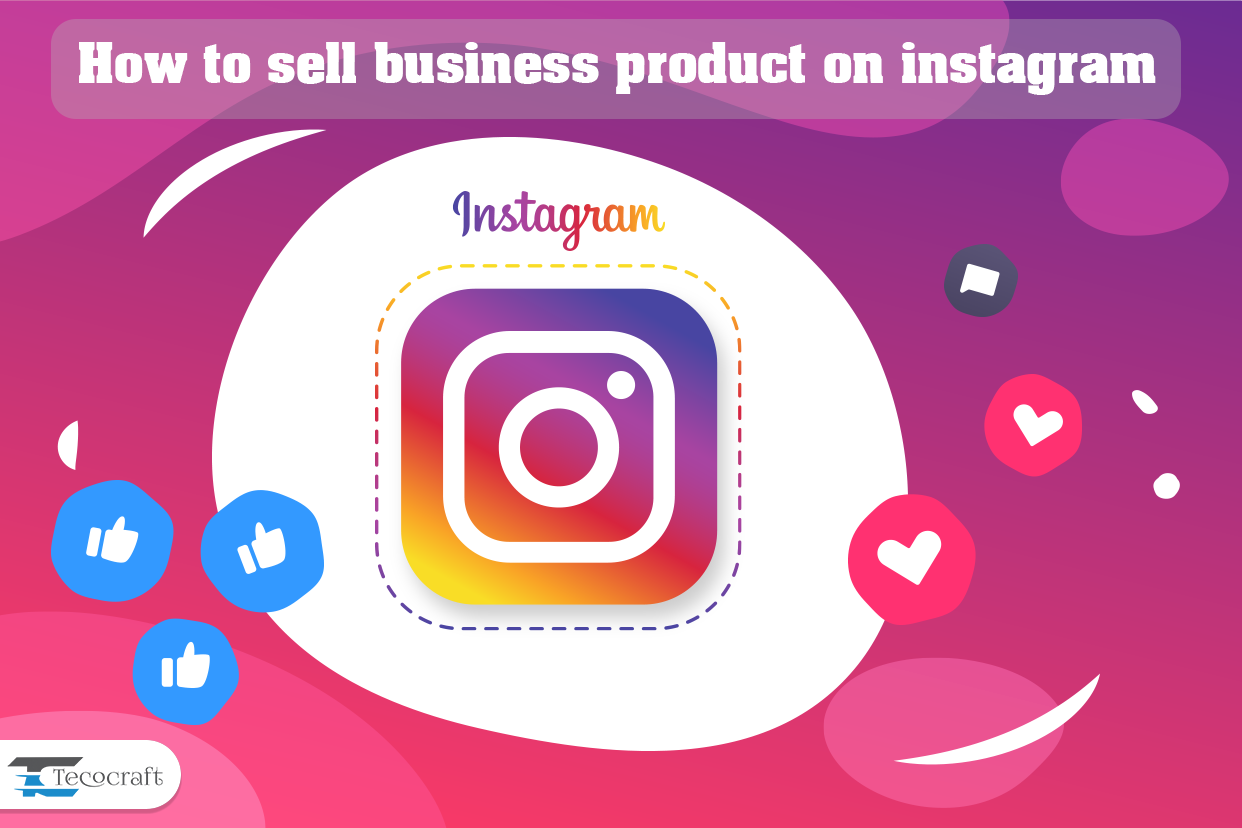 How to sell a product on Instagram