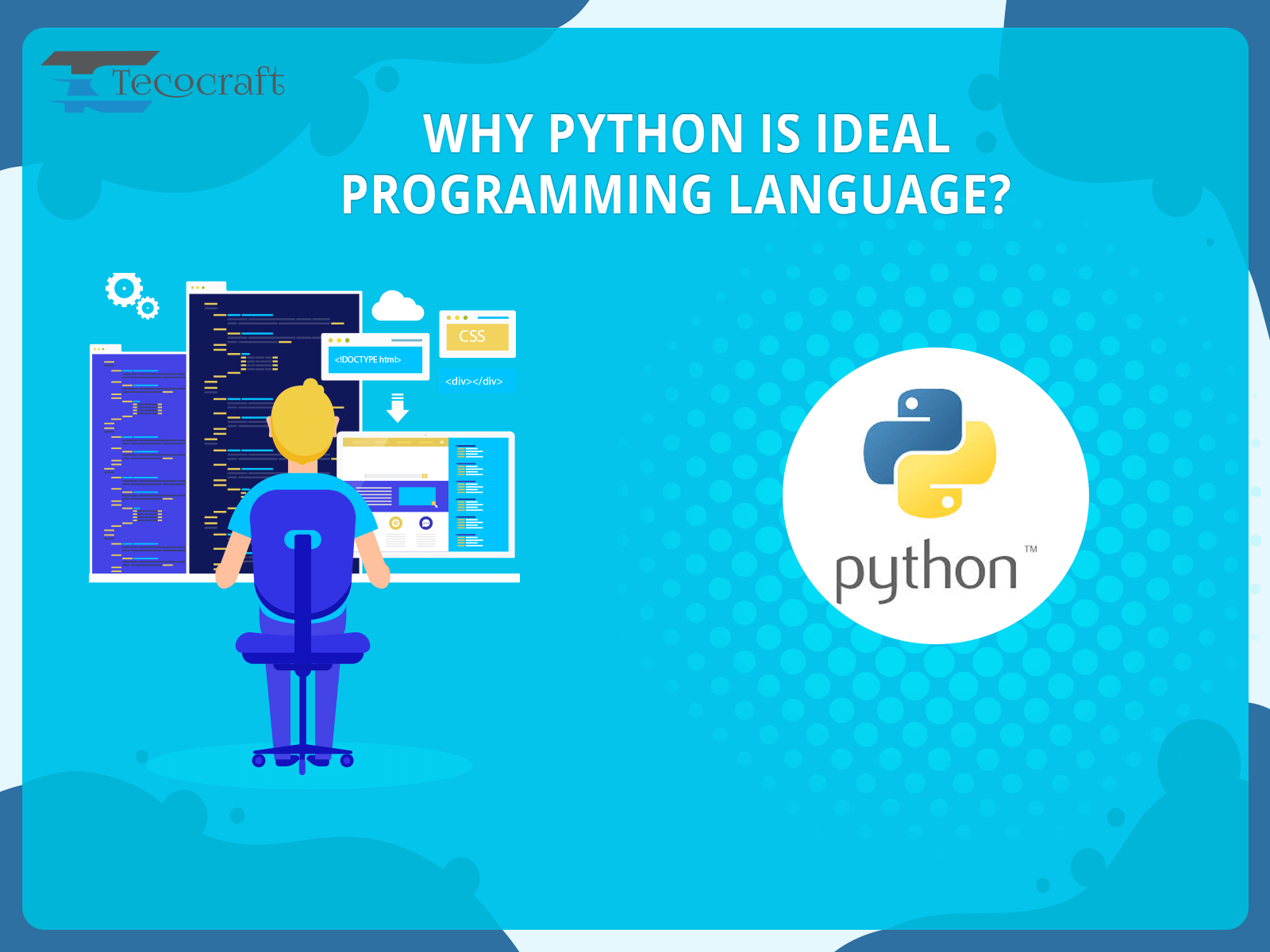 Why Python Is Ideal Programming Language?
