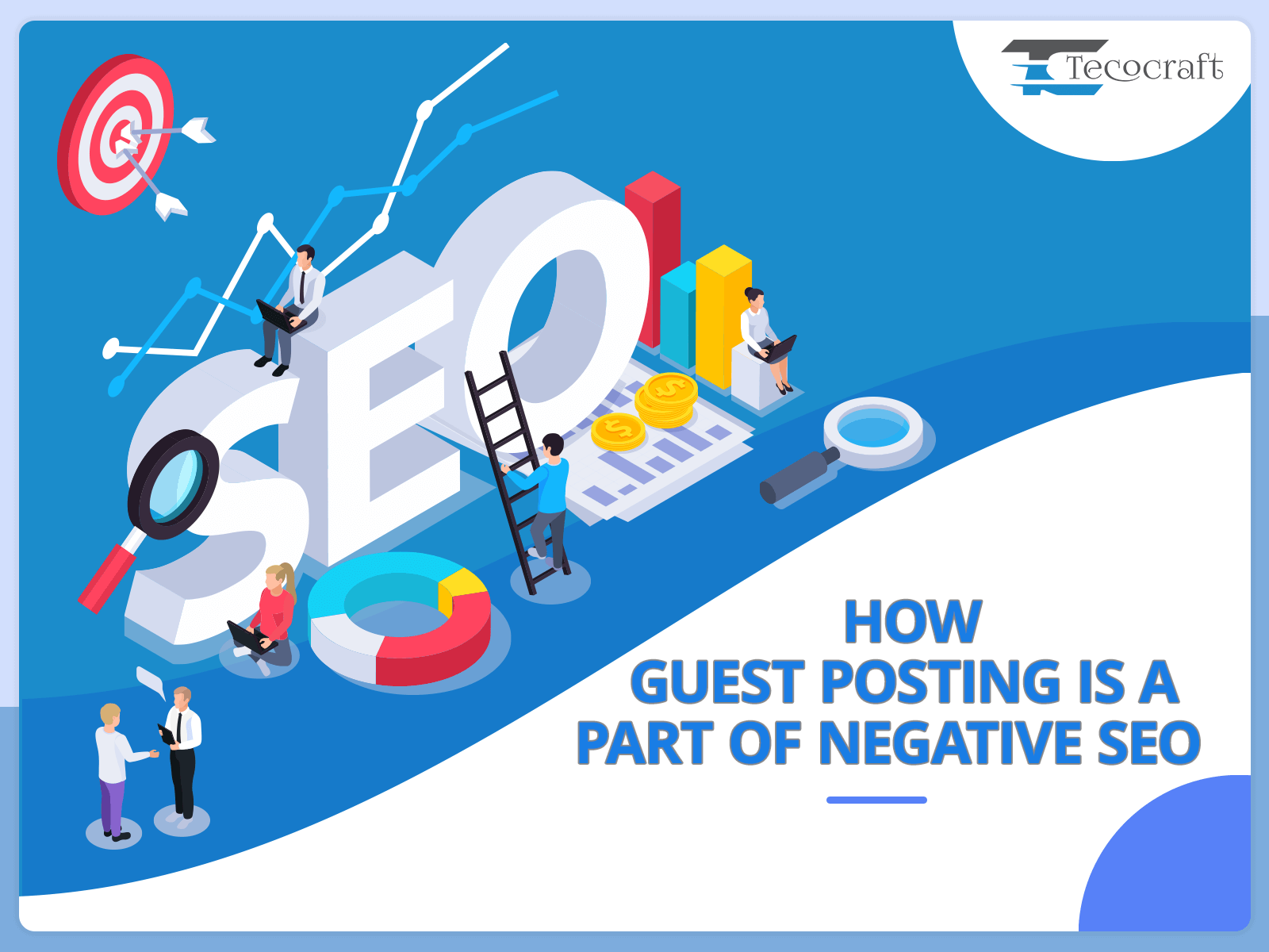 guest posting is a part of Negative SEO