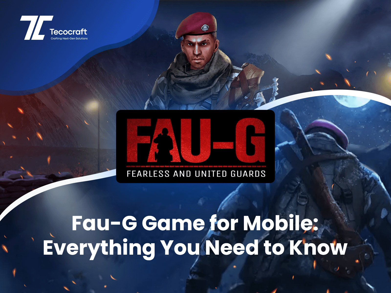 learn everything about the new game Fau-G,