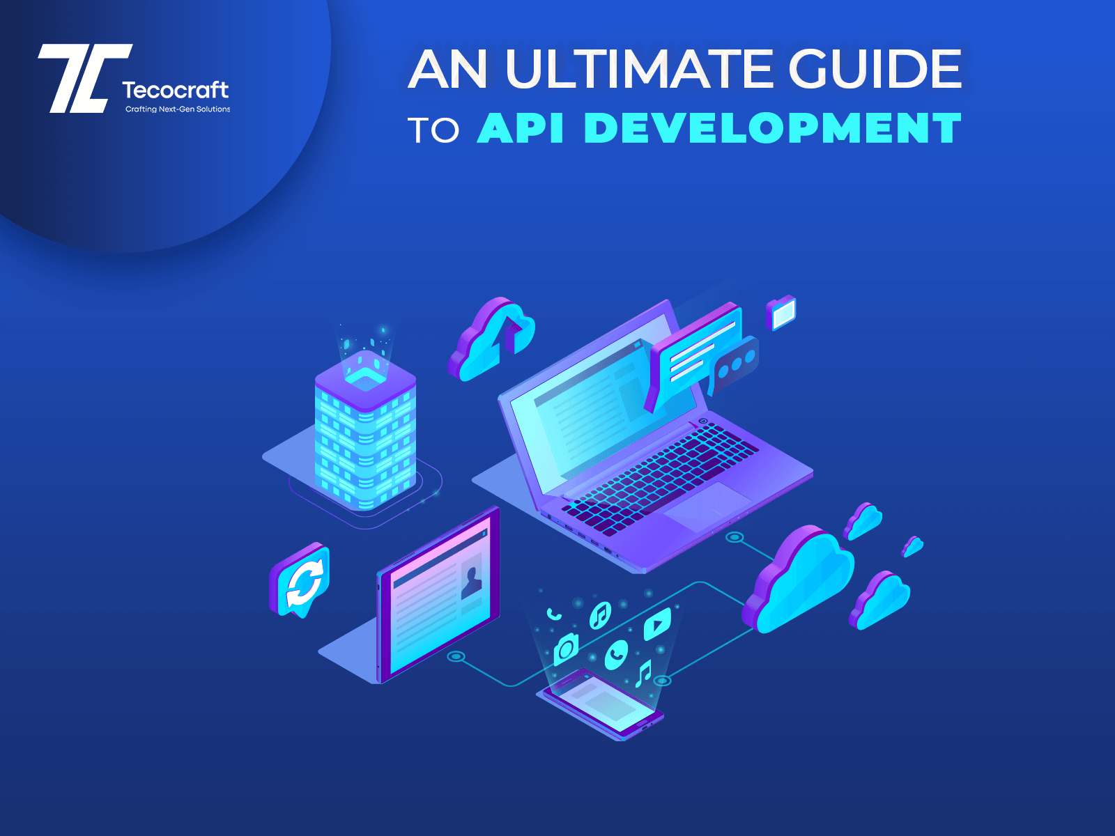 Ultimate Guide To API Development