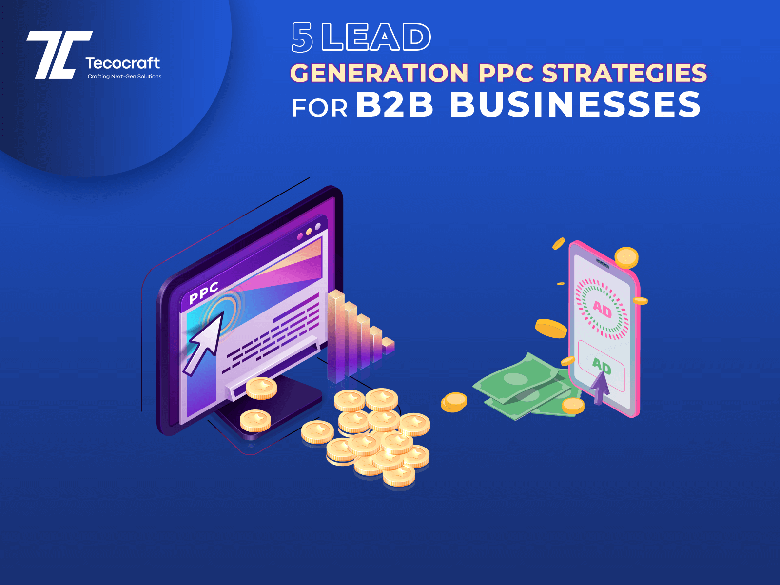 Lead Generation PPC Strategies For B2B Businesses