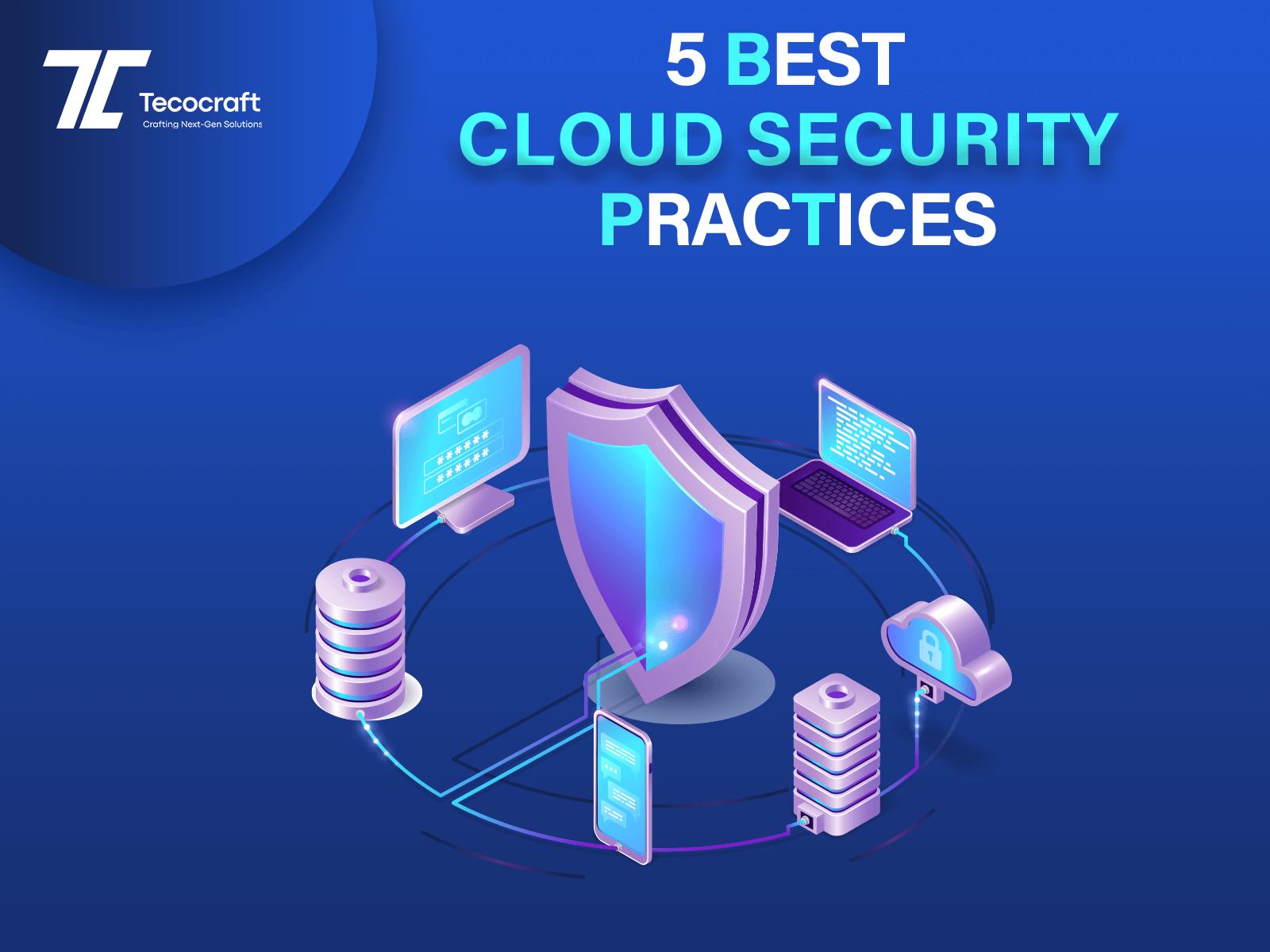 Best Cloud & Security Practices